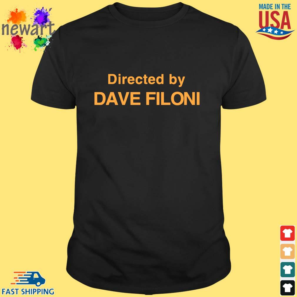 Directed by dave filoni shirt