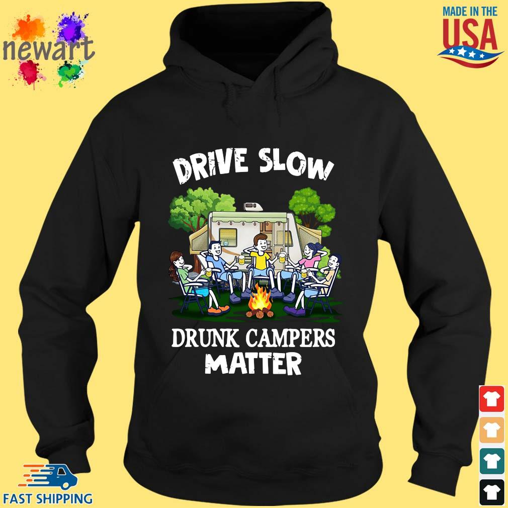 Friends drive slow drunk campers matter hoodie den