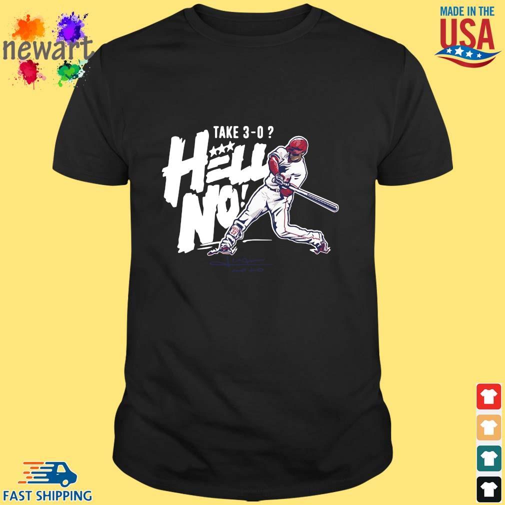 Juan Soto Take 3-0 Hell No Shirt