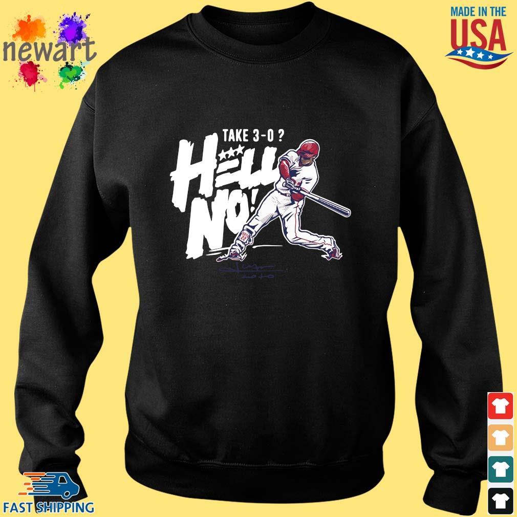 Juan Soto Take 3-0 Hell No Shirt Sweater den