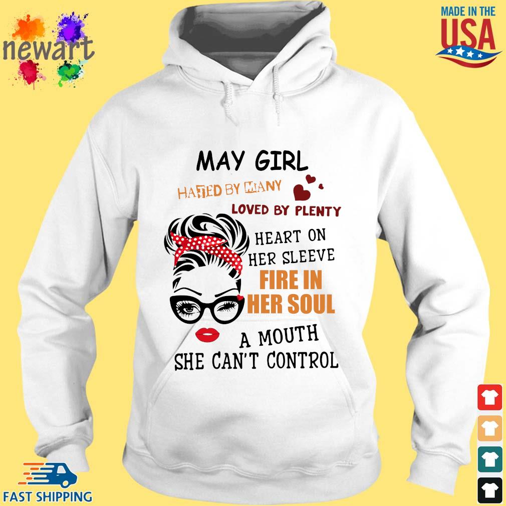 May girl hated by many loved by plenty heart on her sleeve fire in her soul a mou hoodie trang