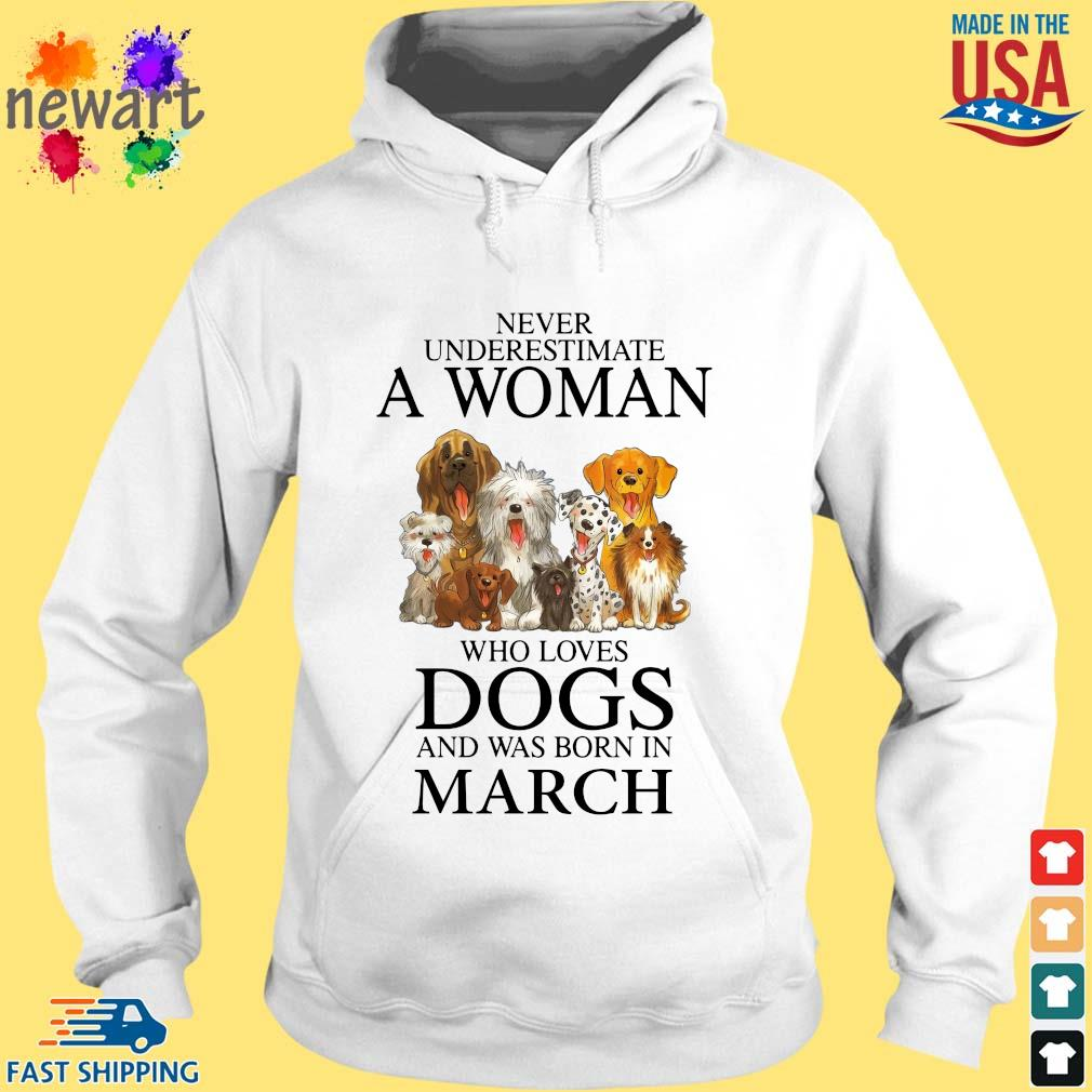 Never underestimate an old man who loves dogs and was born in march hoodie trang