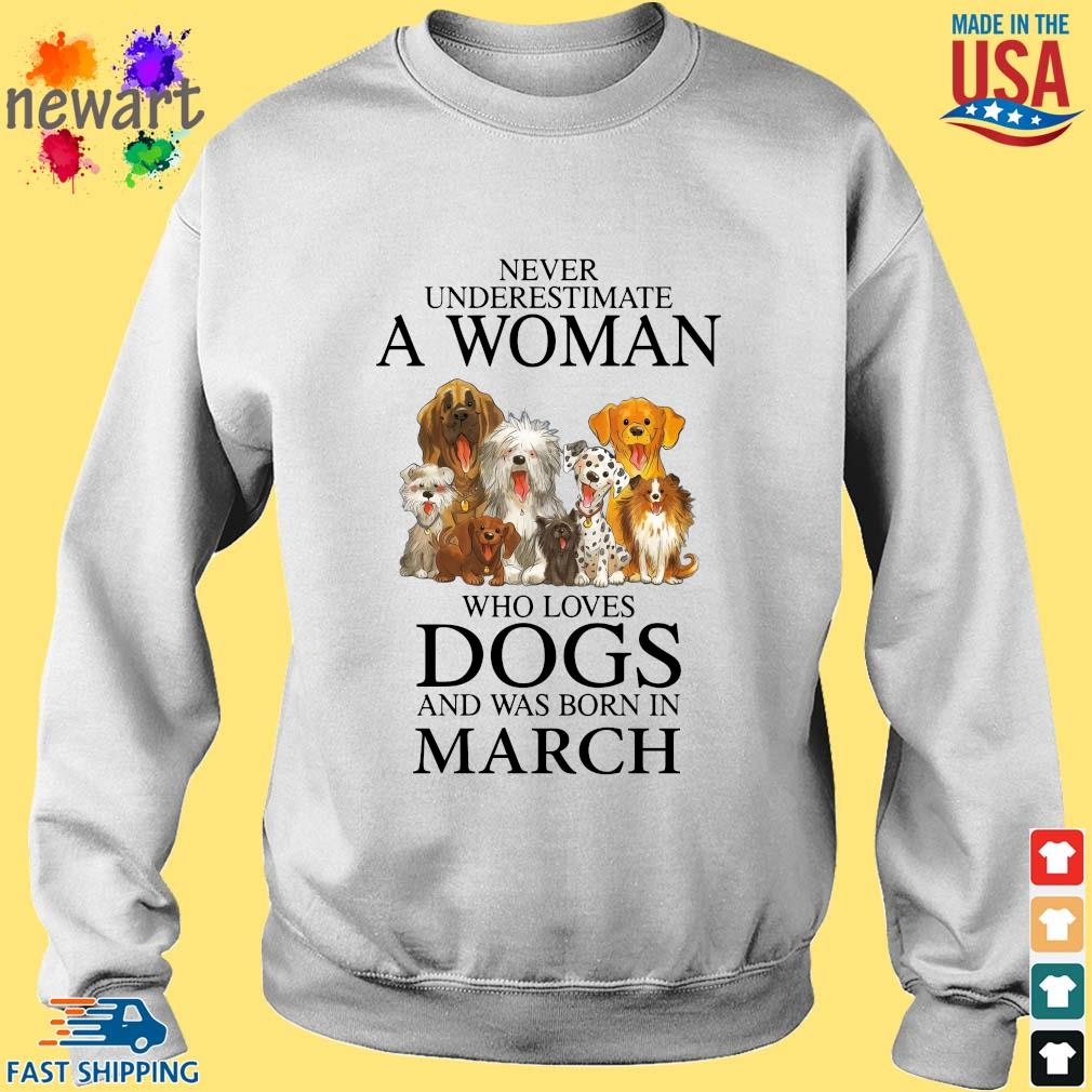 Never underestimate an old man who loves dogs and was born in march Sweater trang