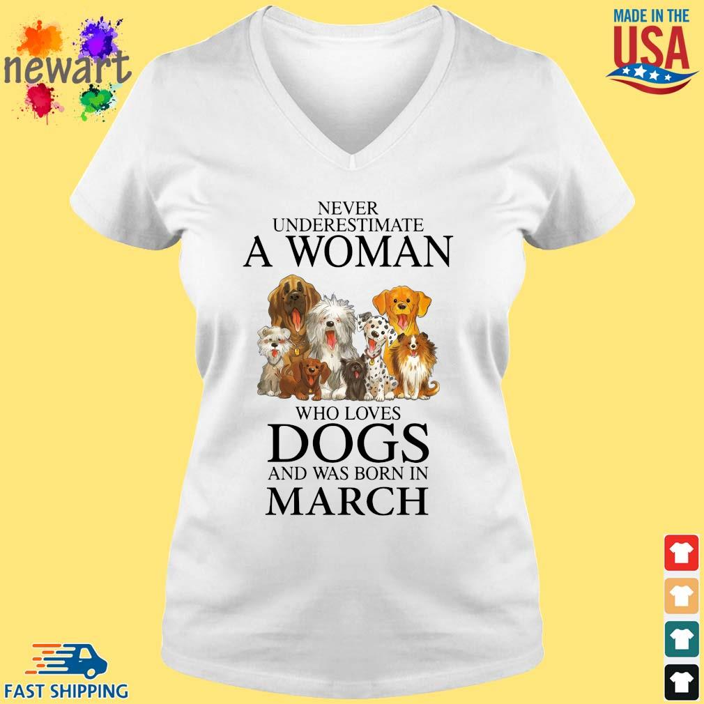 Never underestimate an old man who loves dogs and was born in march vneck trang