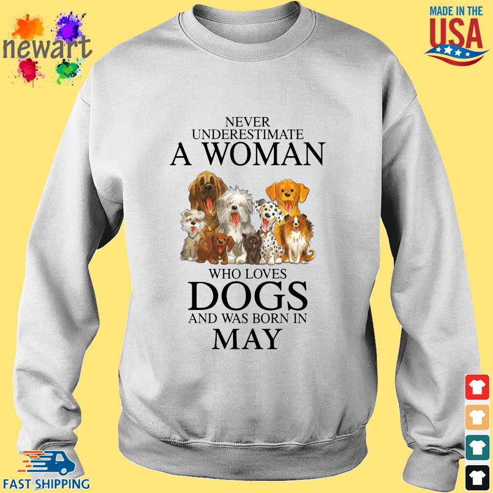 Never underestimate an old man who loves dogs and was born in may Sweater trang