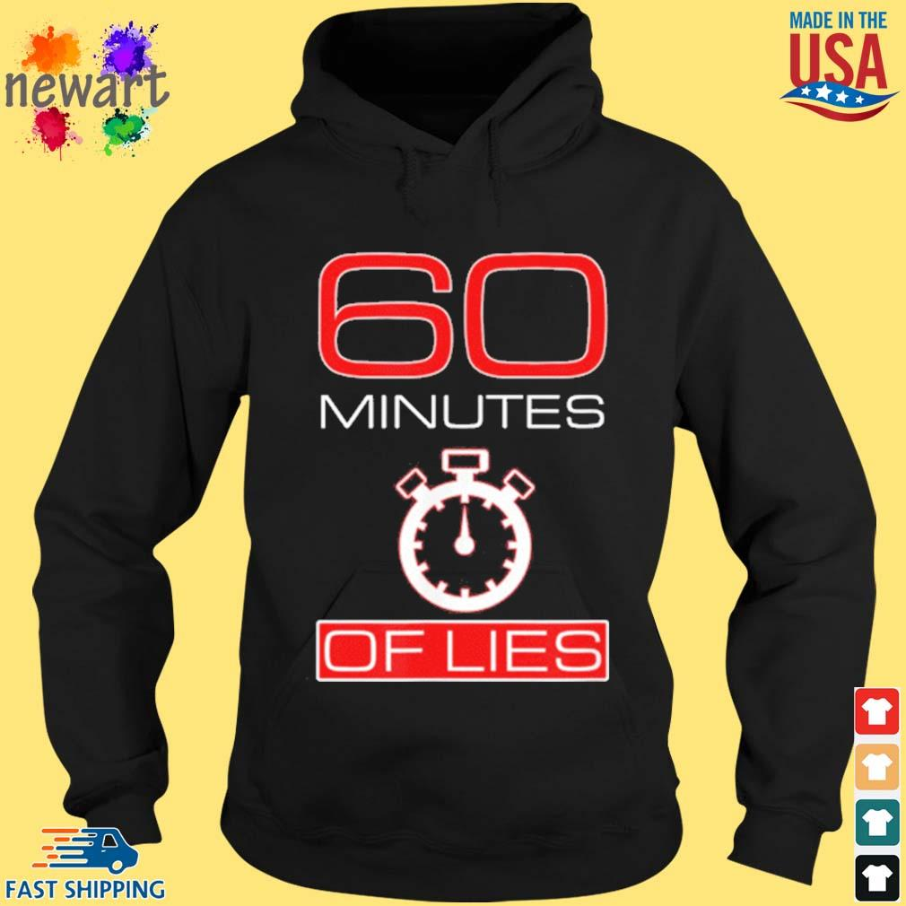 Official 60 minutes Of Lies Shirt hoodie den