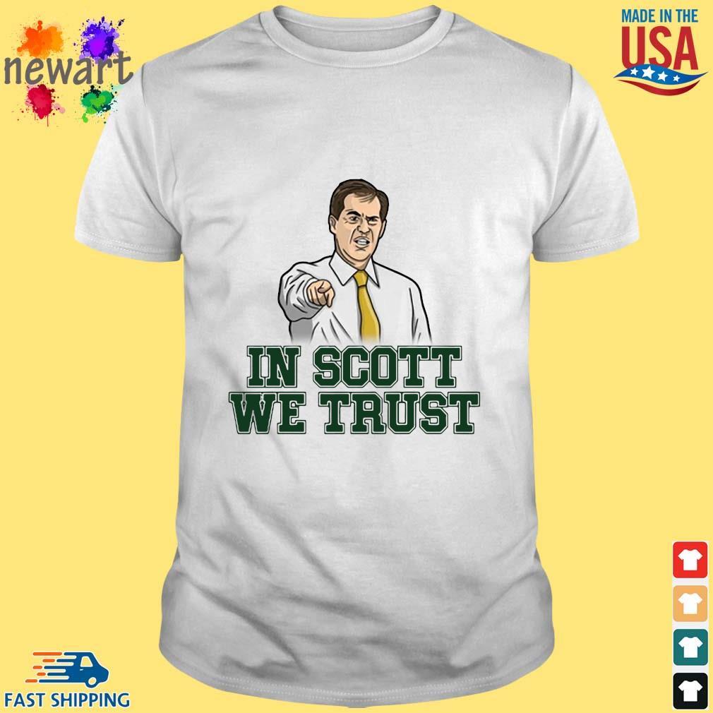 Scott Drew In Scott We Trust Baylor Bears Shirt