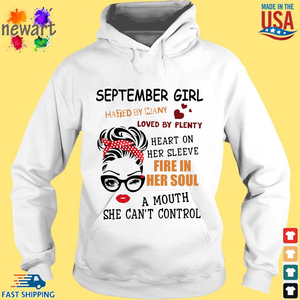 September girl hated by many loved by plenty heart on her sleeve fire in her soul a mou hoodie trang