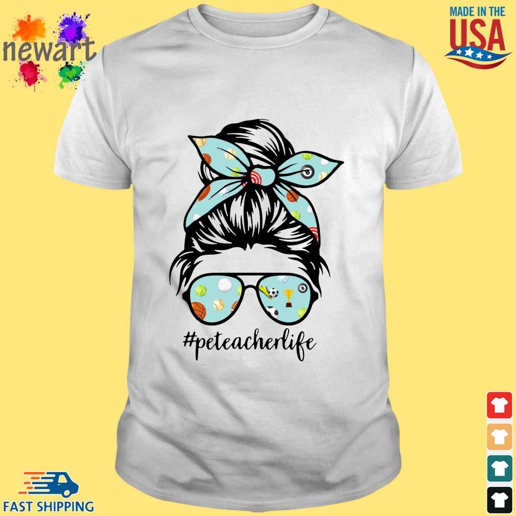 Sports Girl Pe Teacher Life Shirt