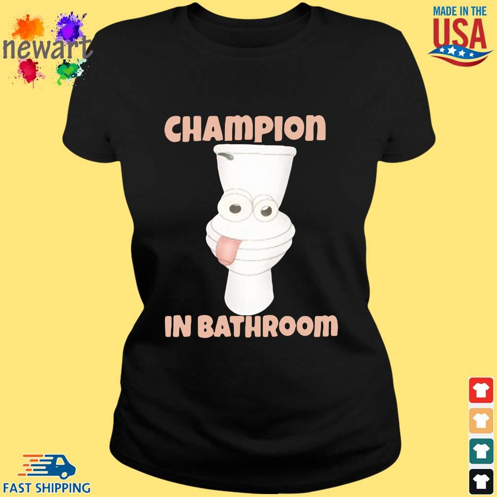 Toilet Champion in bathroom ladies den