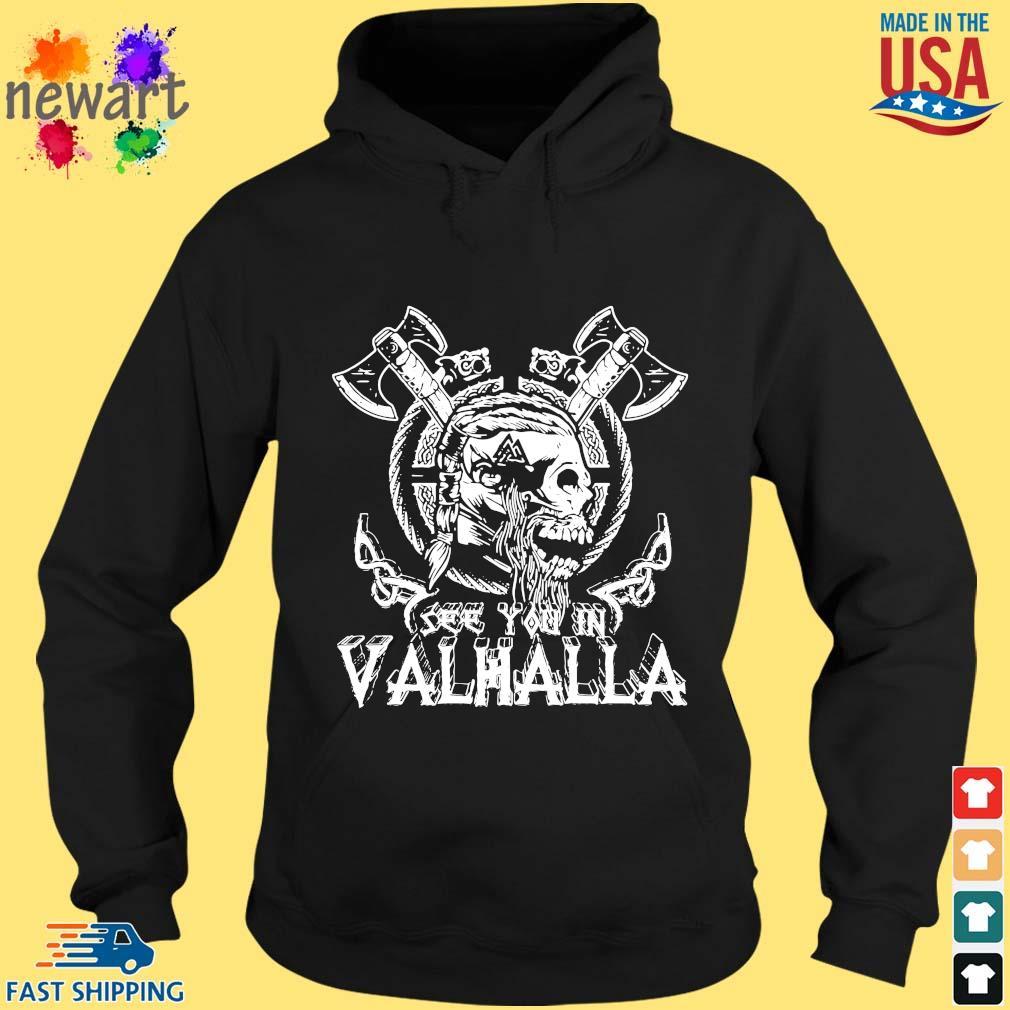 Viking Skull see you in Valhalla hoodie den