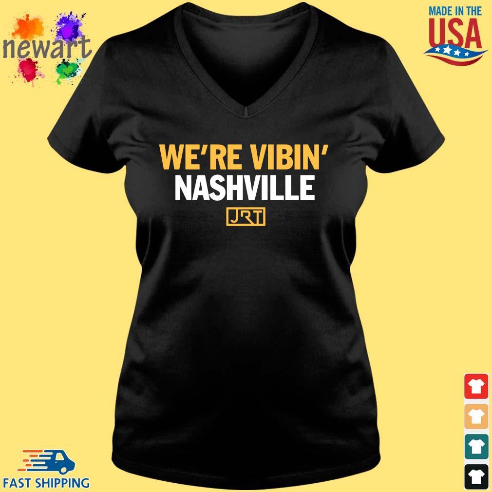 We're Vibin' Nashville JRT Shirt Vneck den