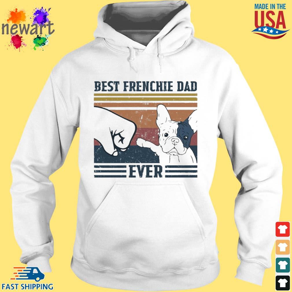 Best Frenchie Dad Ever Vintage Shirt hoodie trang