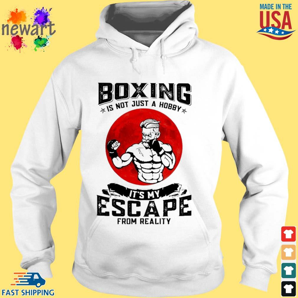 Boxing is not just a hobby it's my escape from reality hoodie trang