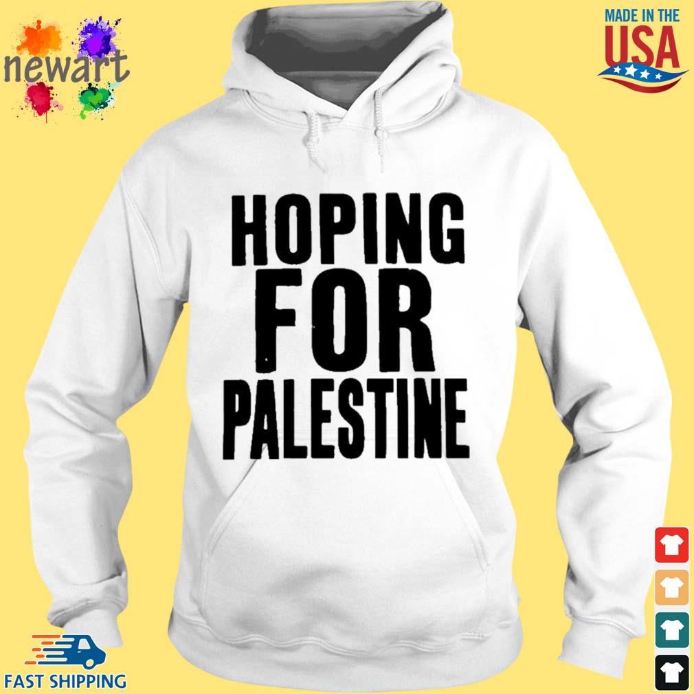 Hoping For Palestine Shirt hoodie trang