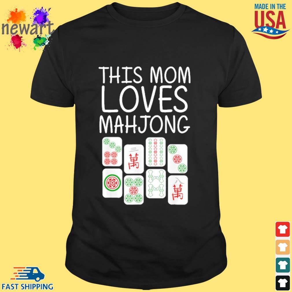 Mahjong Mother Tile Game Lover Players Shirt