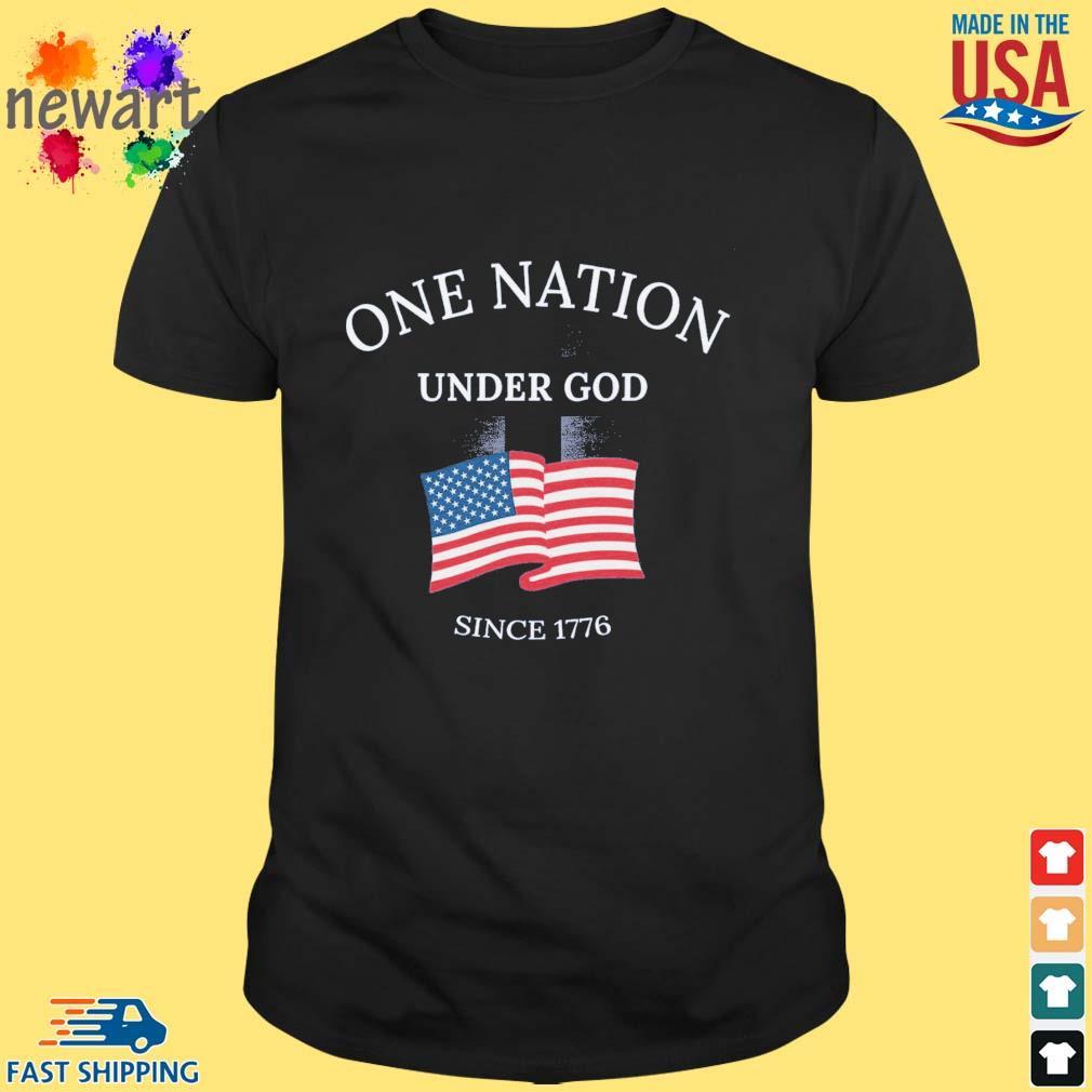 One nation under god since 1776 American flag shirt