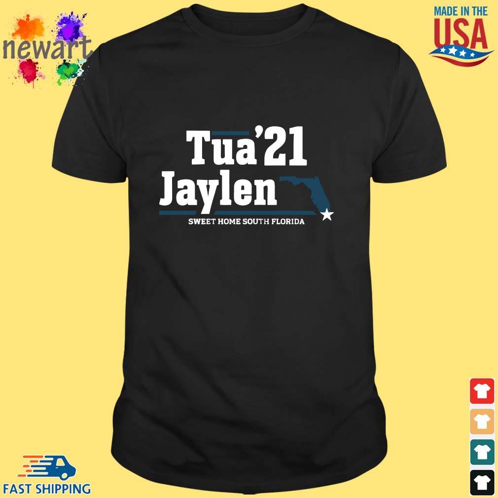 Tua '21 Jaylen Sweet Home South Florida Shirt