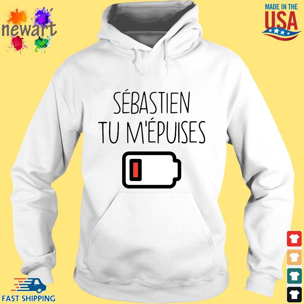 Sebastien tu m'epuises hoodie trang