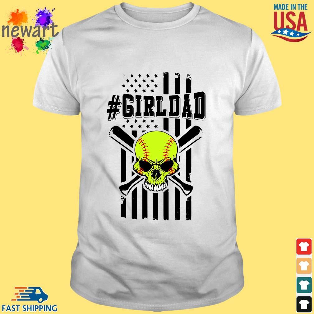 Skull softball #girldad American flag shirt