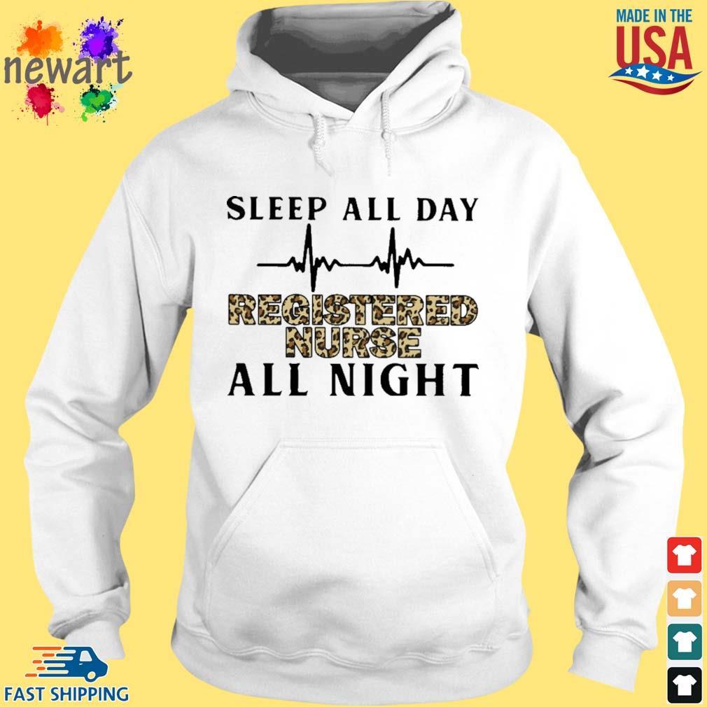 Sleep all day registered nurse all night hoodie trang
