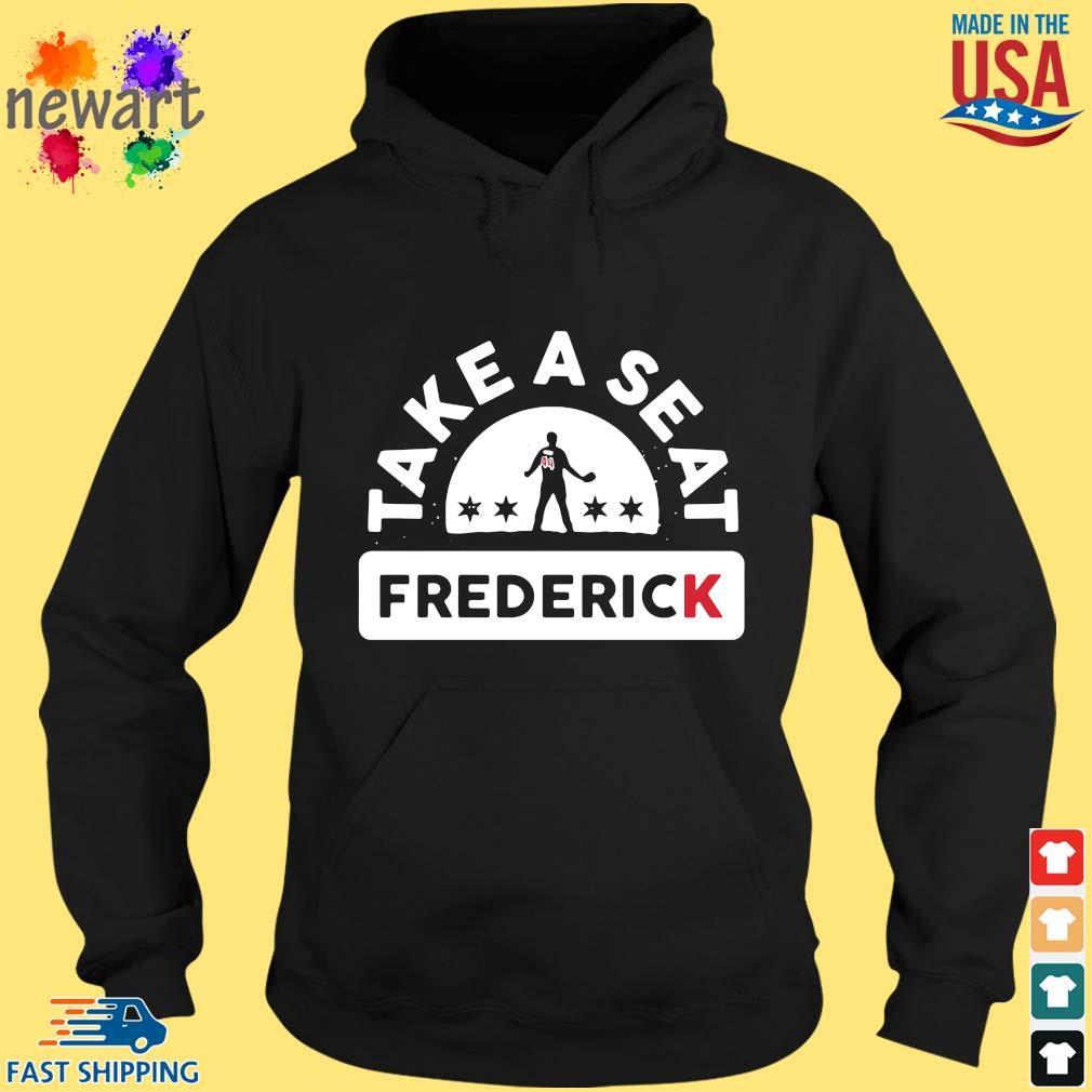 Take a seat frederick hoodie den