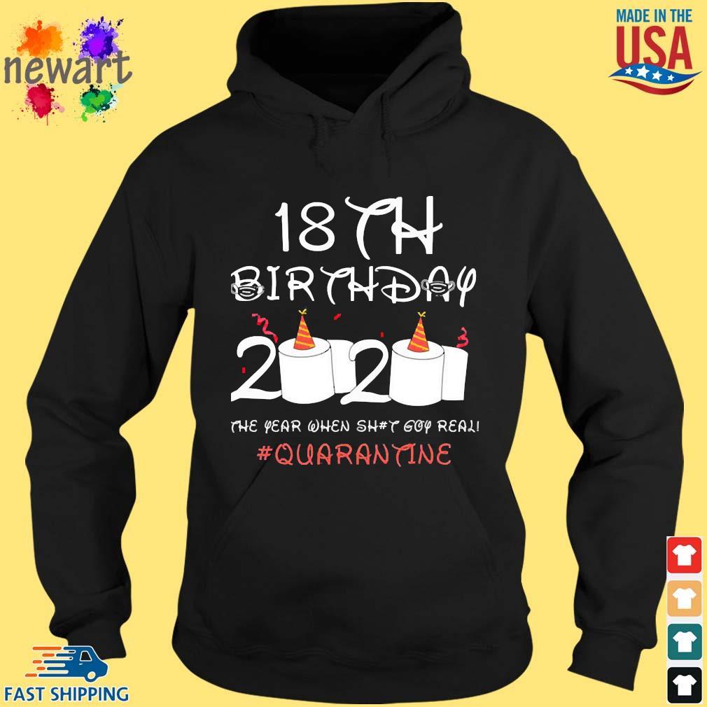 18th Birthday Quarantine Shirt hoodie den