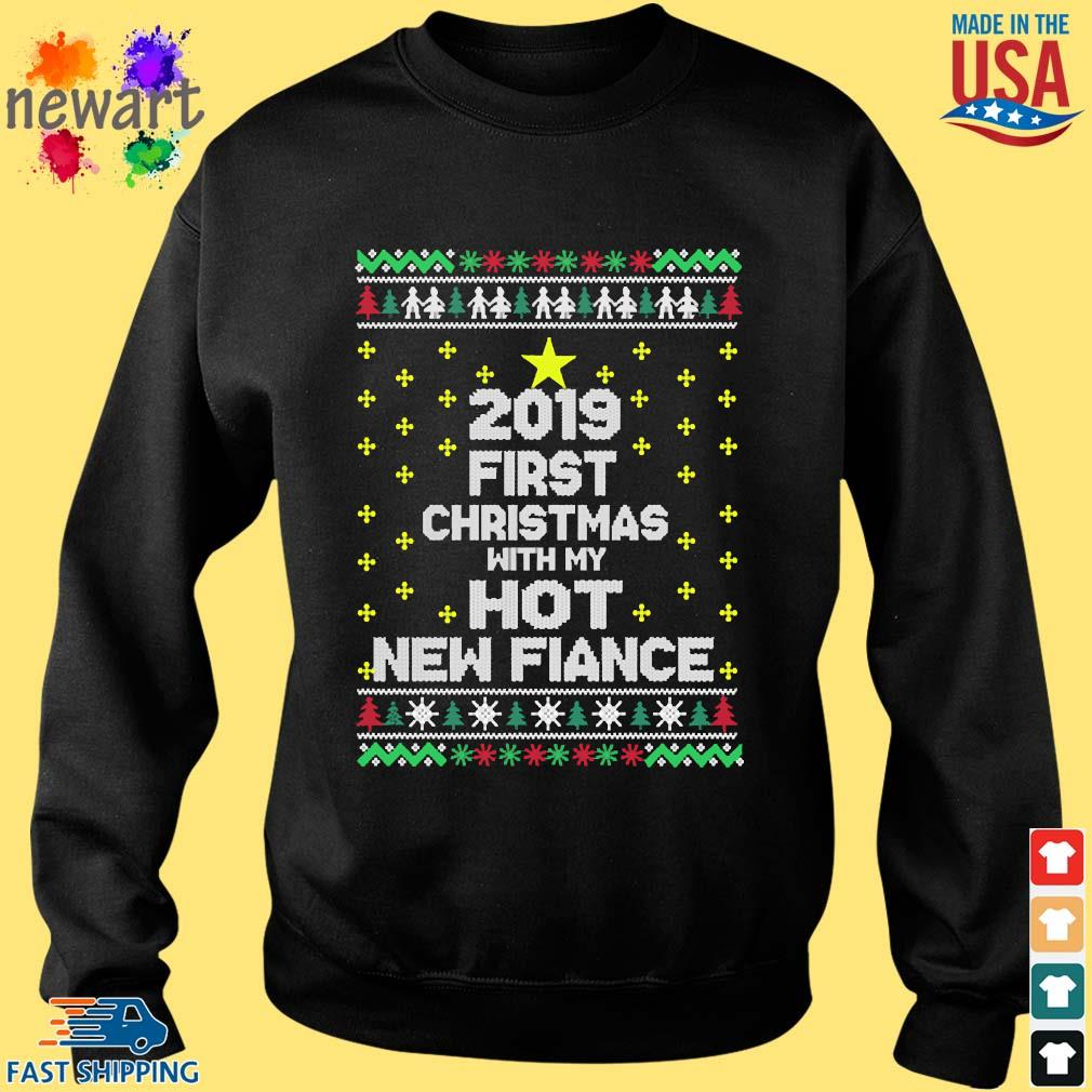 2019 first Christmas with my hot new fiance s Sweater den