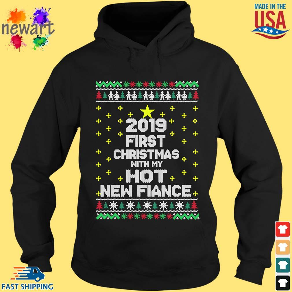 2019 first Christmas with my hot new fiance s hoodie den