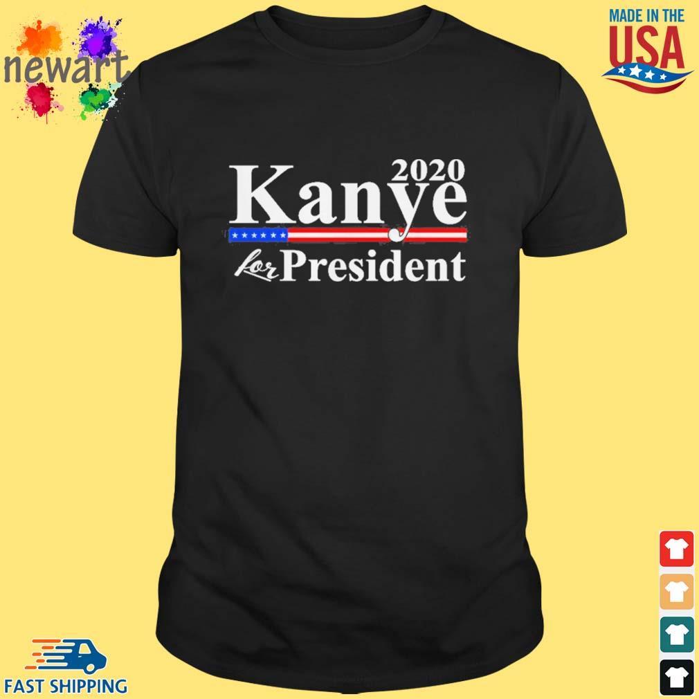 2020 Kanye for president shirt