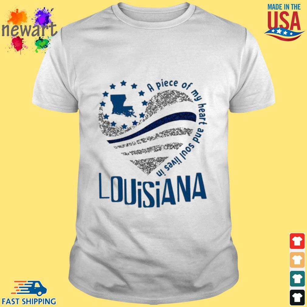 A Piece Of My Heart And Soul Lives In Louisiana Blue Flag Shirt