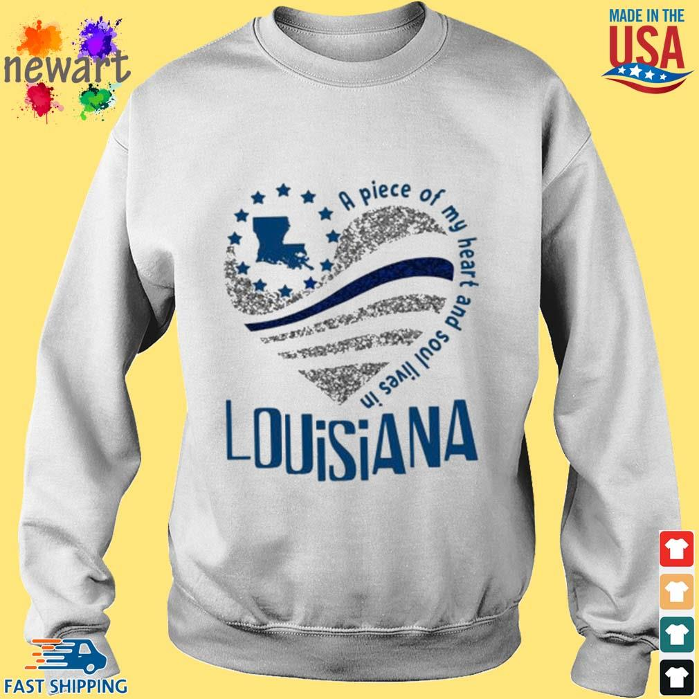A Piece Of My Heart And Soul Lives In Louisiana Blue Flag Shirt Sweater trang
