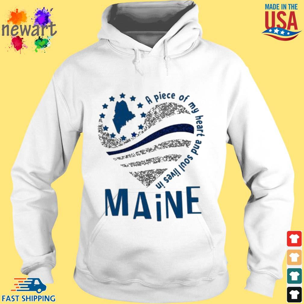 A Piece Of My Heart And Soul Lives In Maine Blue Flag Shirt hoodie trang