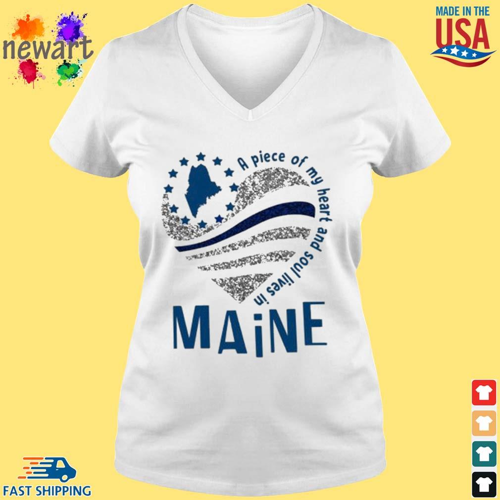 A Piece Of My Heart And Soul Lives In Maine Blue Flag Shirt vneck trang