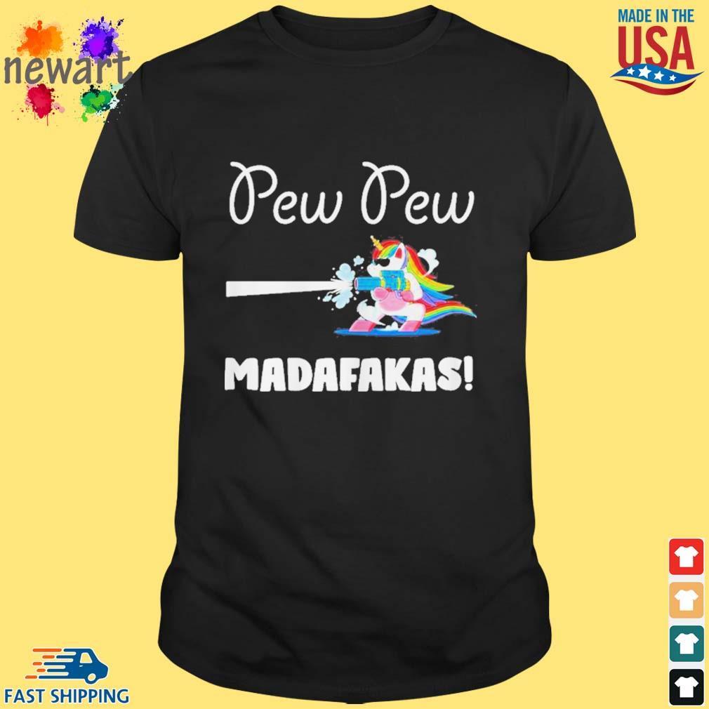 Baby unicorn Pew pew madafakas shirt