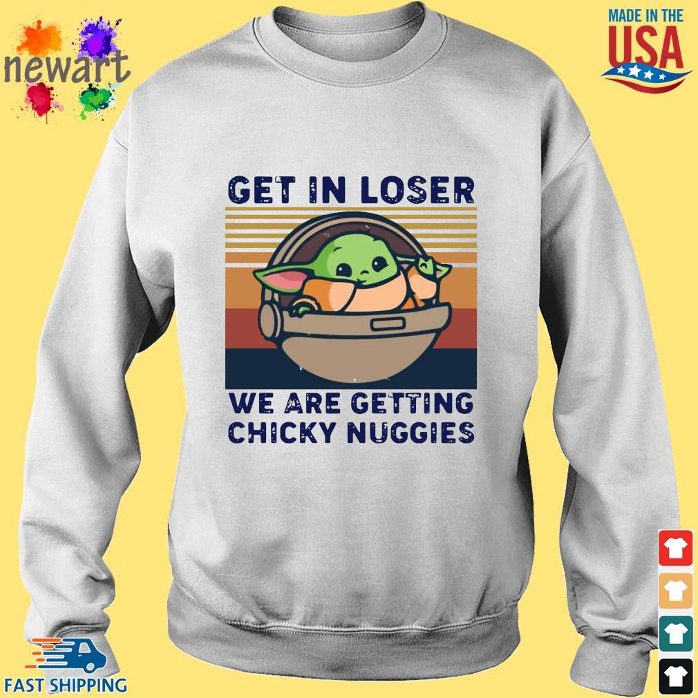 Baby Yoda get in loses we are getting chicky nuggies vintage tee s Sweater trang