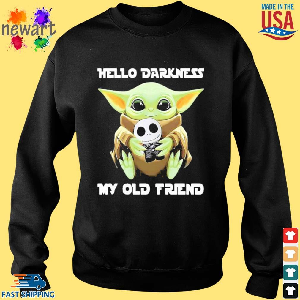 Baby Yoda Hug Jack Skellington Hello Darkness My Old Friend Shirt Sweater den
