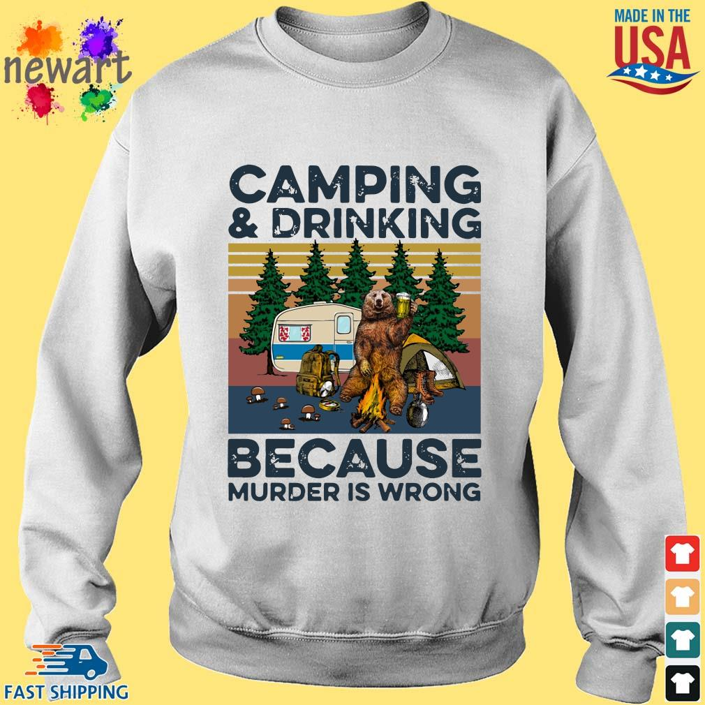 Bear camping and drinking because murder is wrong vintage tee s Sweater trang