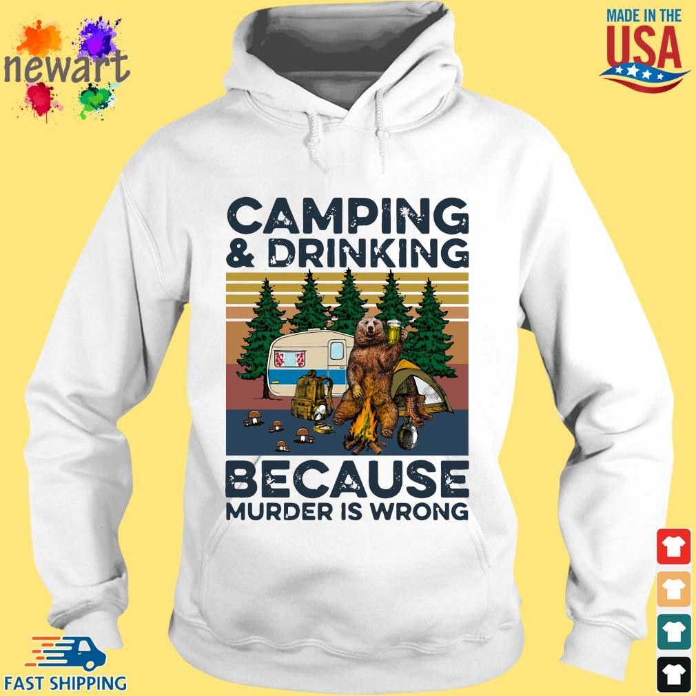 Bear camping and drinking because murder is wrong vintage tee s hoodie trang