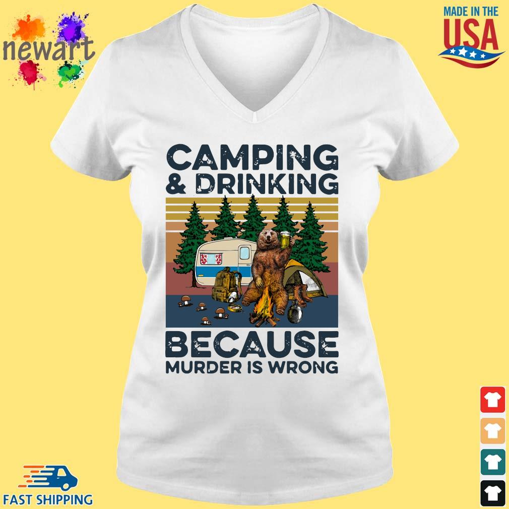 Bear camping and drinking because murder is wrong vintage tee s vneck trang
