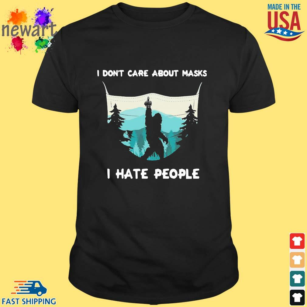Big Food I Don't Care About Masks I Hate People Shirt