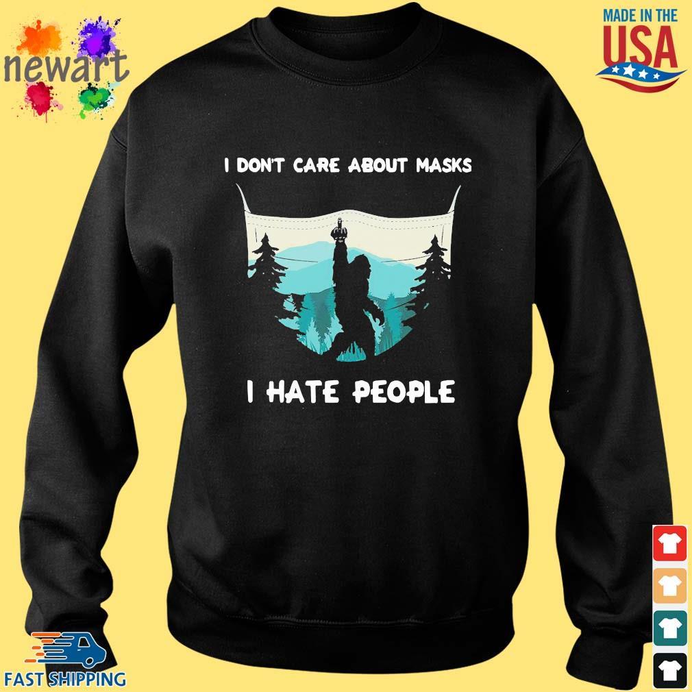 Big Food I Don't Care About Masks I Hate People Shirt Sweater den