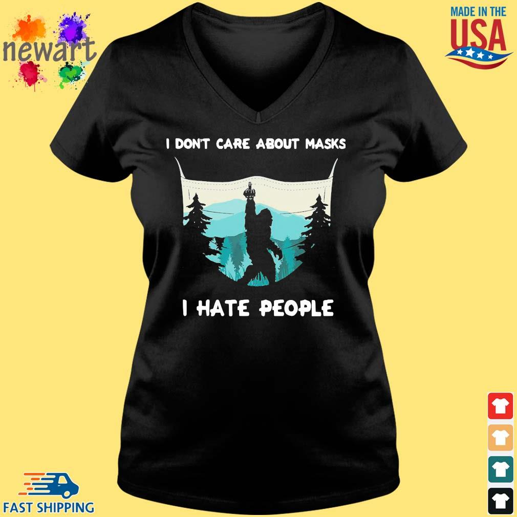Big Food I Don't Care About Masks I Hate People Shirt Vneck den