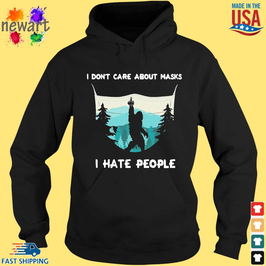 Big Food I Don't Care About Masks I Hate People Shirt hoodie den
