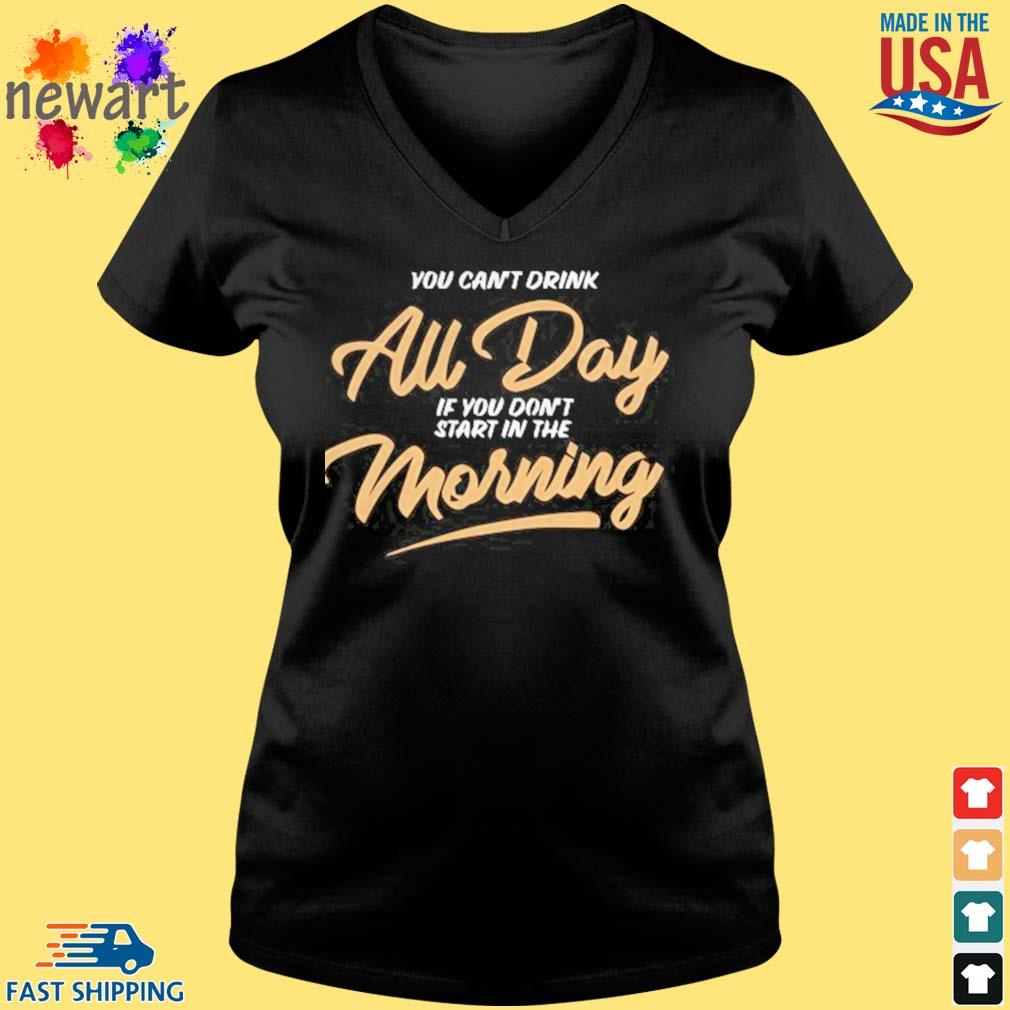 Can_t Drink All Day Barstool Shirt Vneck den