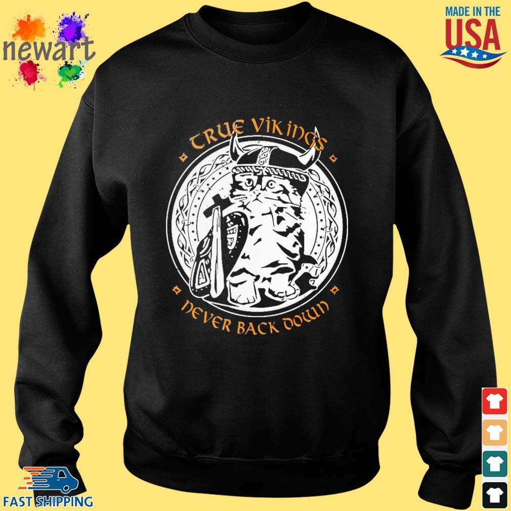 Crue vikings never back down s Sweater den