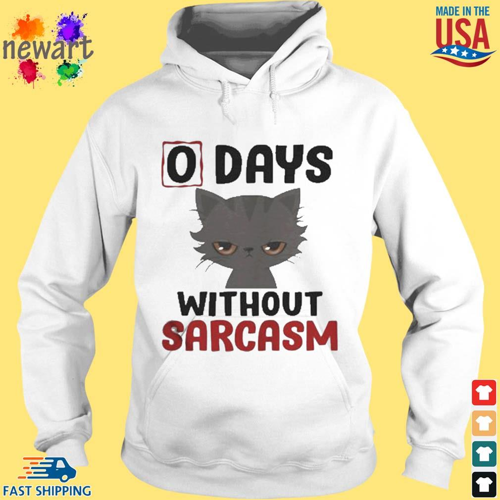 0 days without sarcasm funny s hoodie trang