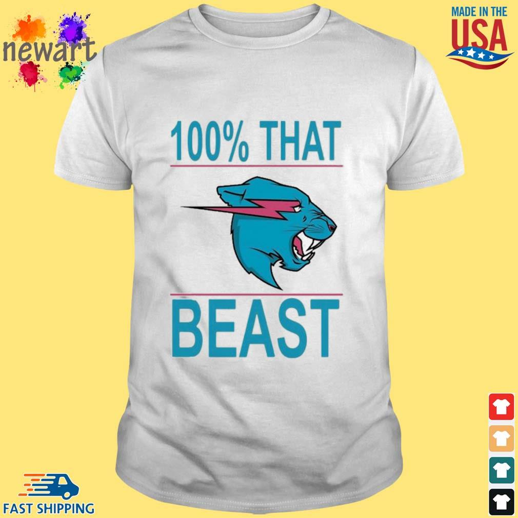 100% That Beast Mr Beast Shirt