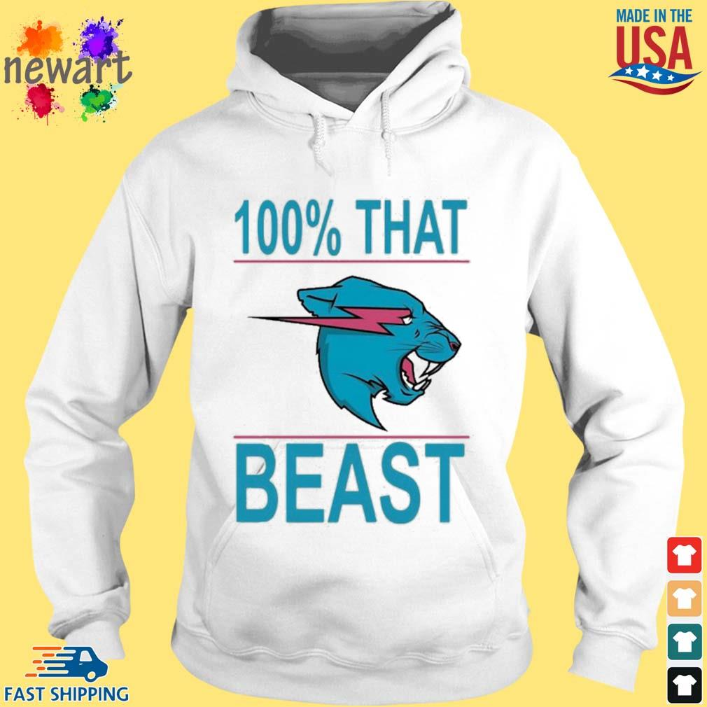 100% That Beast Mr Beast Shirt hoodie trang