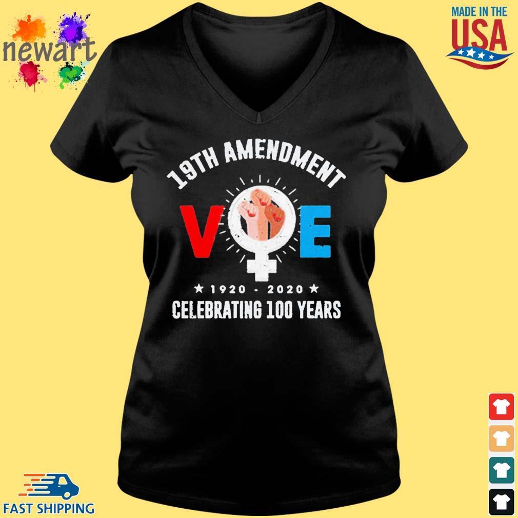19th amendment vote 1920-2020 celebrating 100 years Shirt Vneck den